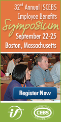 32nd Annual ISCEBS Employee Benefits Symposium - Sept. 22-25 - Boston