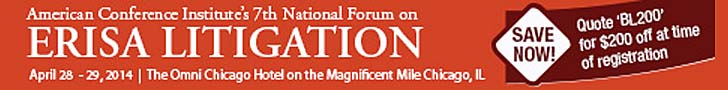 ACI 7th National Forum on ERISA Litigation - April 28-29, Chicago