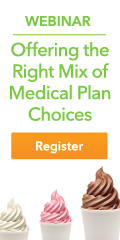 Webinar: Offering the Right Mix of Medical Plan Choices - May 15 or 17