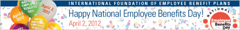 Sponsored by IFEBP (International Foundation of Employee Benefit Plans)